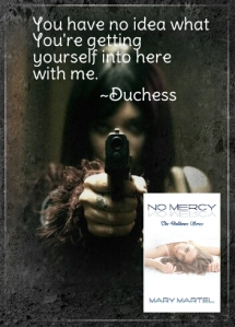 Duchess ~ No Mercy